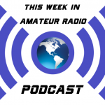 PODCAST: This Week in Amateur Radio #1109
