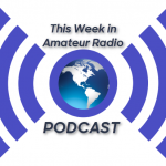 PODCAST: This Week in Amateur Radio Edition #1119