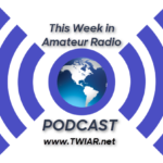 PODCAST: This Week in Amateur Radio #1134